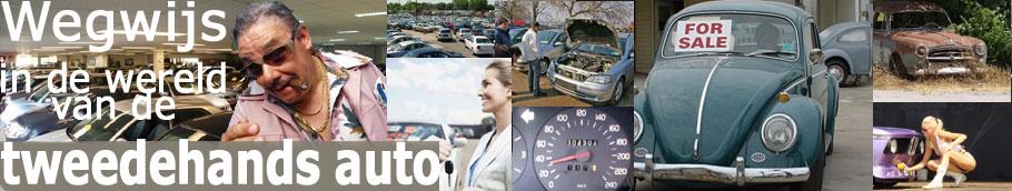 tweedehands auto rijden kopen verkopen en onderhouden van de 2e hands auto